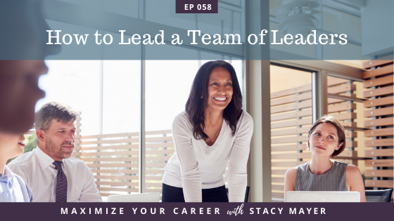 Blog art - How to Lead a Team of Leaders (1)