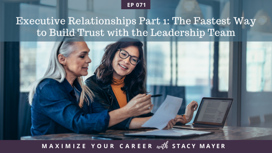 Blog - Executive Relationships Part 1