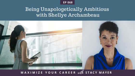 Blog art - Being Unapologetically Ambitious with Shellye Archambeau