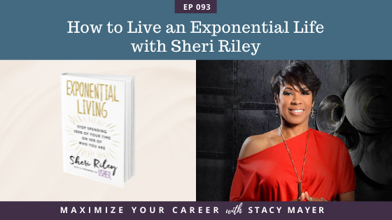 Blog art - How to Live an Exponential Life with Sheri Riley