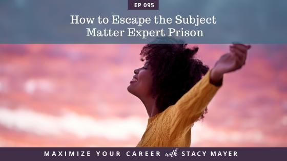 Blog art - How to Escape the Subject Matter Expert Prison