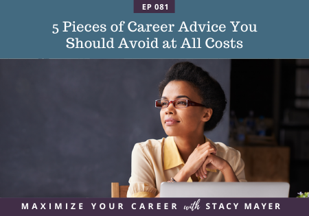Blog art - 5 Pieces of Career Advice You Should Avoid at All Costs
