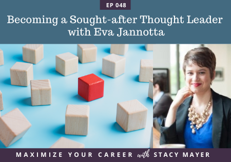 Blog art- Becoming a Sought-after Thought Leader with Eva Jannotta