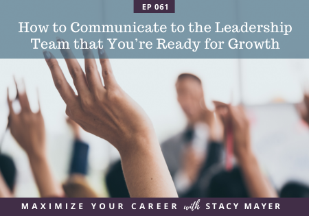 Blog art - How to Communicate to the Leadership Team that You're Ready for Growth