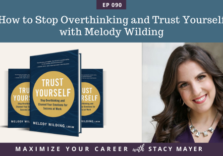 Blog art - How to Stop Overthinking and Trust Yourself with Melody Wilding