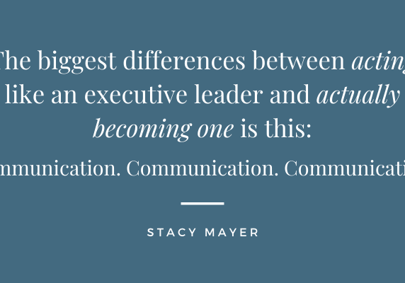The biggest differences between acting like an executive leader and actually becoming one is this_